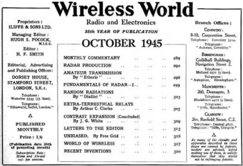"In 1945, too, Arthur C. Clarke – born in Bishops Lydeard, Somerset – wrote an article for Wireless World magazine entitled ""Extra – Terrestrial Relays"". This envisioned a network of three space stations that could pick up, boost and re-transmit radio signals all around the World."