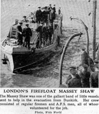 Although the Massey Shaw arrived in Gloucester on a lorry on 31 March 2011, it sailed back to London via Lands End and the Isle of Wight in November 2013 and is currently being prepared to cross the English Channel to Dunkirk and take part in the 75th Anniversary commemorations of Operation Dynamo.